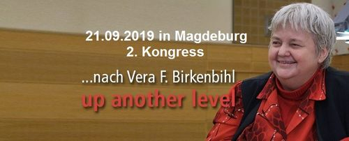 2.Kongress nach Vera F. Birkenbihl ...up another level